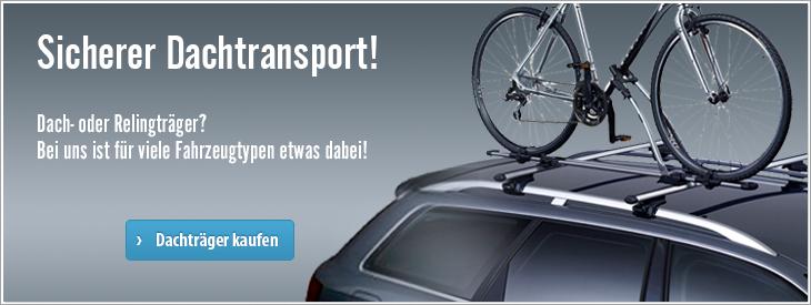 Sicherer Dachtransport mit unseren Dachträger- und Relingträger Sortiment - Für viele Fahrzeuge erhältlich.